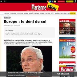 Europe : le déni de soi
