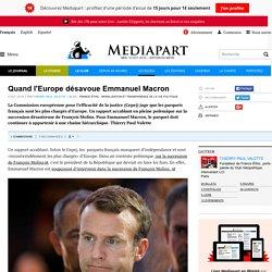 Quand l'Europe désavoue Emmanuel Macron