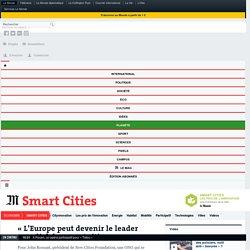 «L'Europe peut devenir le leader mondial des smart cities»