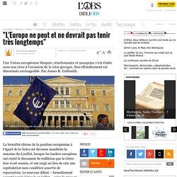 """""""L'Europe ne peut et ne devrait pas tenir très longtemps"""""""