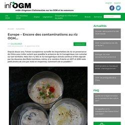 Europe – Encore des contaminations au riz