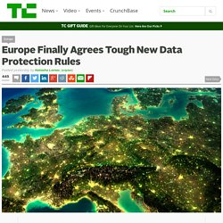 Europe Finally Agrees Tough New Data Protection Rules