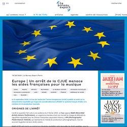 Un arrêt de la CJUE menace les aides françaises pour la musique