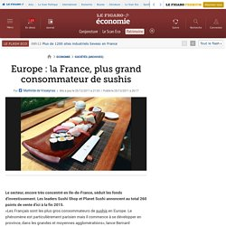 Europe : la France, plus grand consommateur de sushis