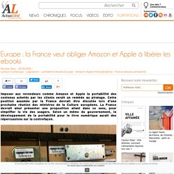 Europe : la France veut obliger Amazon et Apple à libérer les ebooks