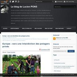 Europe : vers une interdiction des potagers privés.