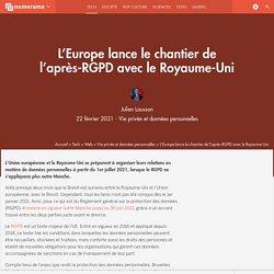 L'Europe lance le chantier de l'après-RGPD avec le Royaume-Uni