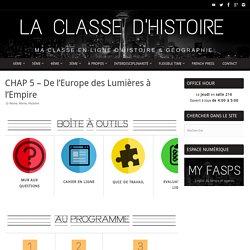Chap 5 – De l'Europe des Lumières à l'Empire – La Classe d'Histoire