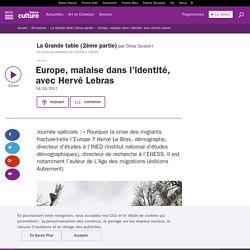Europe, malaise dans l'identité, avec Hervé Lebras