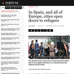 Europe's migrant crisis: Spain's cities open doors to refugees