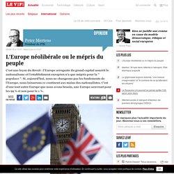 L'Europe néolibérale ou le mépris du peuple