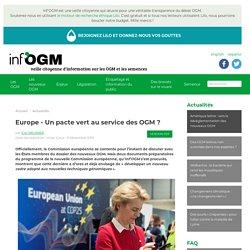 Europe - Un pacte vert au service des OGM