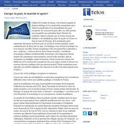 Europe: la paix, le marché et après?