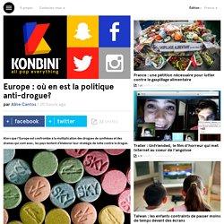 Europe : où en est la politique anti-drogue?