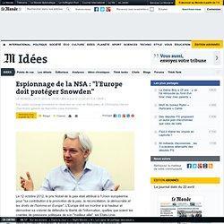 """L'Europe doit protéger Edward Snowden"""