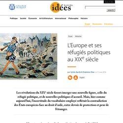L'Europe et ses réfugiés politiques au XIXe siècle - La Vie des idées