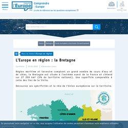 L'Europe en région : la Bretagne - L'Europe en région-Toute l'Europe