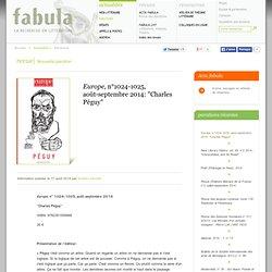 "Europe, n°1024-1025, août-septembre 2014: ""Charles Péguy"""