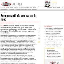 Europe : sortir de la crise par le haut