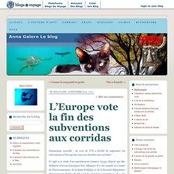 L'Europe vote la fin des subventions aux corridas