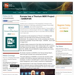Europe has a Thorium MSR Project - SAMOFAR