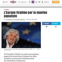 L'Europe tiraillée par la montée populiste