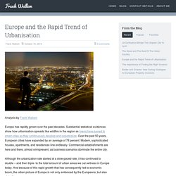 Europe and the Rapid Trend of Urbanisation
