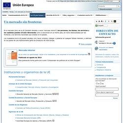 Temas de la Unión Europea - Un mercado sin fronteras