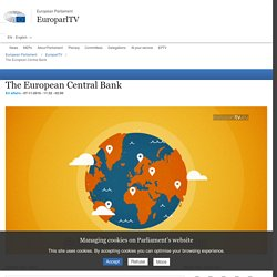 The European Central Bank - EuroparlTV