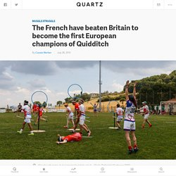 QWARZ - Quidditch: The French have beaten Britain to become the first European champions