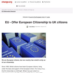 EU - Offer European Citizenship to UK citizens