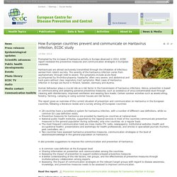 ECDC 19/03/14 How European countries prevent and communicate on Hantavirus infection, ECDC study.