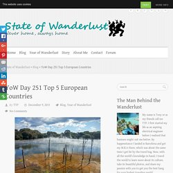 YoW Day 251 Top 5 European Countries - State of Wanderlust