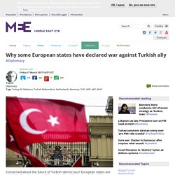 Why some European states have declared war against Turkish ally