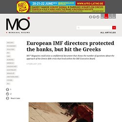 European IMF directors protected the banks, but hit the Greeks