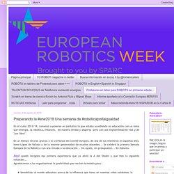 Preparando la #erw2019 Una semana de #robóticaporlaigualdad