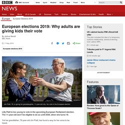 European elections 2019: Why adults are giving kids their vote