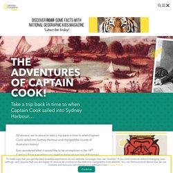 European Explorers: The adventures of Captain Cook!