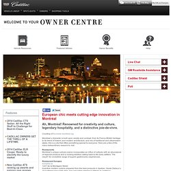 Owner Centre – European chic meets cutting edge innovation in Montréal