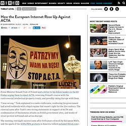 How the European Internet Rose Up Against ACTA | Threat Level