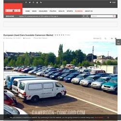 European Used Cars Inundate Cameroon Market
