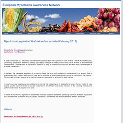 European Mycotoxins Awareness Network - FEV 2012 - Mycotoxins Legislation Worldwide (last updated February 2012)