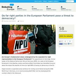 2014/07/14 Do far right parties in the European Parliament pose a threat to democracy? — Debating Europe