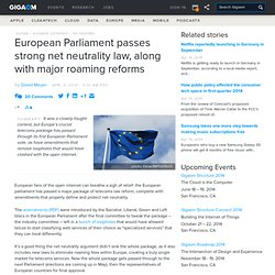 European Parliament passes strong net neutrality law, along with major roaming reforms