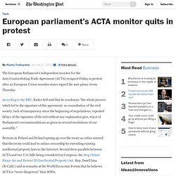 European parliament's ACTA monitor quits in protest