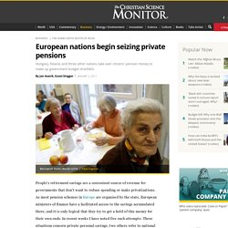 European nations begin seizing private pensions