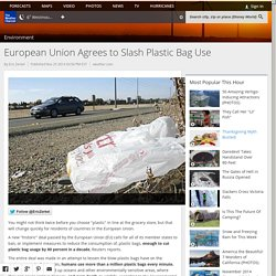 European Union Agrees to Slash Plastic Bag Use - weather.com