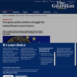 European policymakers struggle for united front to save Greece | Business