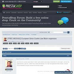 [FREE MODULE] European Union Cookie Law Block responsive - Page 13 - Free Modules - PrestaShop Forums - Page 13