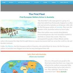 First Fleet - First European Settlers of Australia - Facts, History